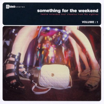 Various - Something for the Weekend Vol1
