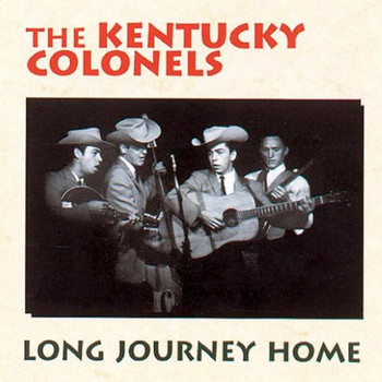 the Kentucky Colonels - Long Journey Home