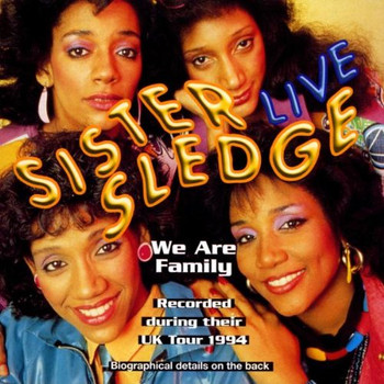 Sister Sledge - We Are Family-Live