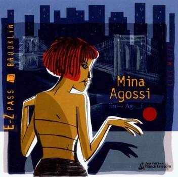 Mina Agossi - E-Zpass to Brooklyn