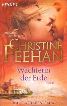 Wächterin der Erde - Christine Feehan [Taschenbuch]