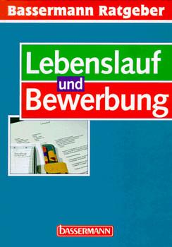 Bassermann Ratgeber Lebenslauf und Bewerbung - Andreas Schieberle