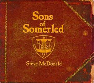 Steve McDonald - Sons of Somerled