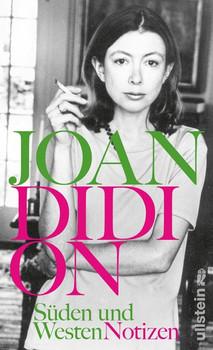 Süden und Westen. Notizen - Joan Didion  [Gebundene Ausgabe]