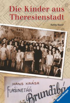 Die Kinder aus Theresienstadt - Kathy Kacer