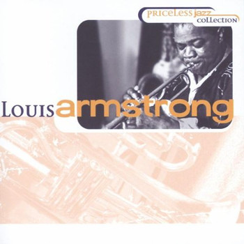 Louis Armstrong - Priceless Jazz Collection