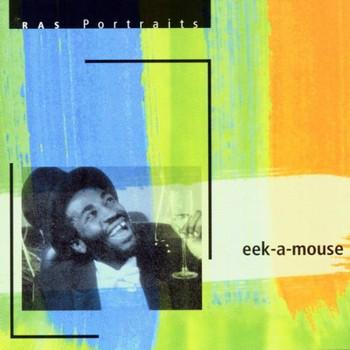 Eek-a-Mouse - Ras Portraits