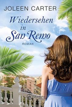 Wiedersehen in San Remo - Joleen Carter  [Taschenbuch]