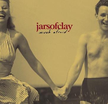 Jars of Clay - Much Afraid