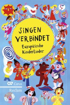 Singen verbindet: Europäische Kinderlieder