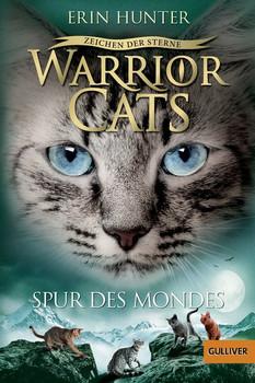 Warrior Cats - Staffel 4: Zeichen der Sterne - Band 4 - Spur des Mondes - Erin Hunter  [Taschenbuch]
