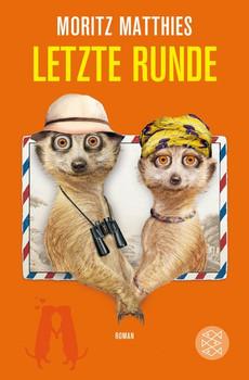 Letzte Runde - Moritz Matthies [Taschenbuch]