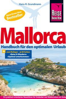 Mallorca: Das Handbuch für den optimalen Urlaub - Dr. Grundmann, Hans R.