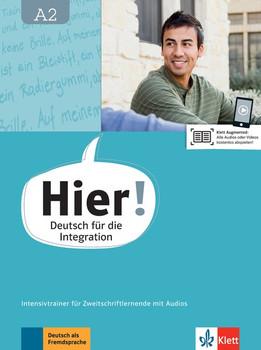 Hier! A2. Deutsch für die Integration. Intensivtrainer für Zweitschriftlernende mit Audios - Johanna Thurau  [Taschenbuch]