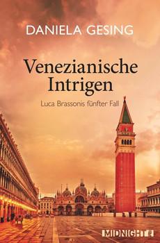 Venezianische Intrigen. Luca Brassonis fünfter Fall - Daniela Gesing  [Taschenbuch]