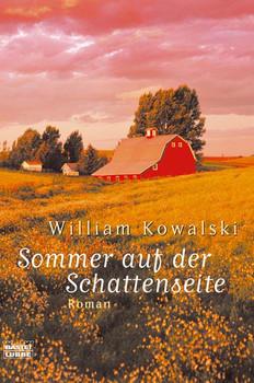 Sommer auf der Schattenseite. - William Kowalski