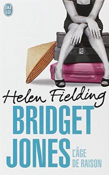 Bridget Jones : L'âge de raison - Fielding, Helen