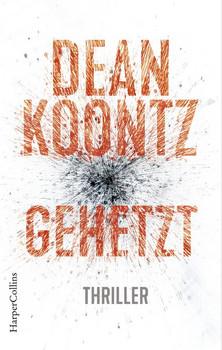 Gehetzt - Dean Koontz  [Taschenbuch]