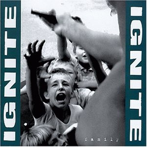 Ignite - Family