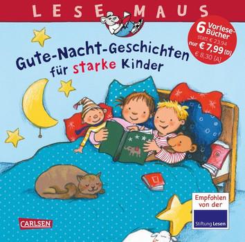 LESEMAUS Sonderbände: Gute-Nacht-Geschichten für starke Kinder - Liane Schneider  [Gebundene Ausgabe]