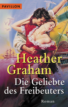Die Geliebte des Freibeuters - Heather Graham
