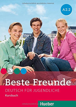 Beste Freunde A2/2: Deutsch für Jugendliche.Deutsch als Fremdaprache / Kursbuch - Georgiakaki, Manuela