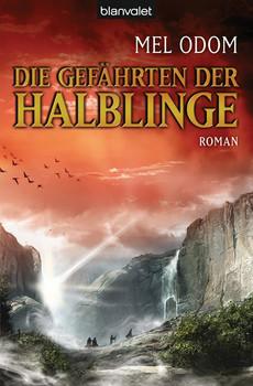 Die Gefährten der Halblinge: Roman - Mel Odom