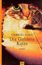 Die Goldene Katze - Gabriel King