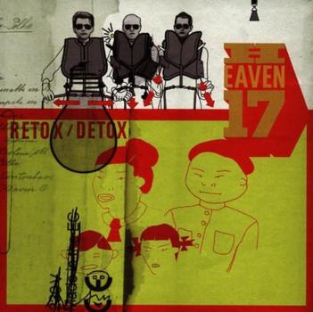 Heaven 17 - Retox/Detox