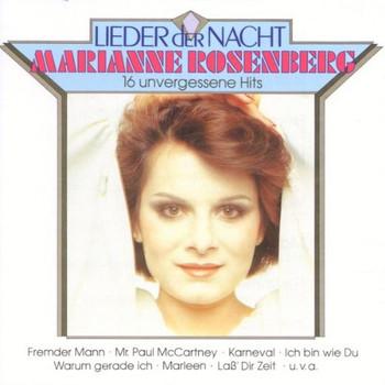 Marianne Rosenberg - Lieder der Nacht - 16 Unvergessene Hits