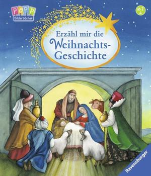 Erzähl mir die Weihnachtsgeschichte - Dierks, Hannelore