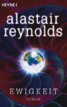 Ewigkeit: Roman - Alastair Reynolds