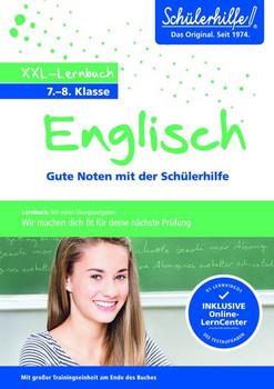 XXL-Lernbuch Englisch 7./8. Klasse. Gute Noten mit der Schülerhilfe [Taschenbuch]