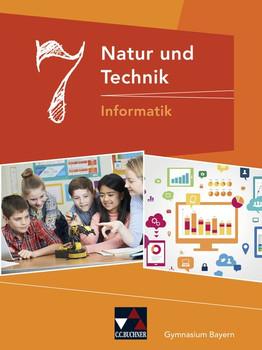 Natur und Technik – Gymnasium Bayern / Natur und Technik 7: Informatik - Christian Schwarz  [Gebundene Ausgabe]