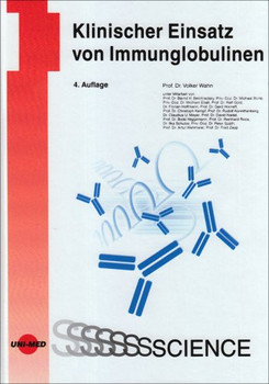 Klinischer Einsatz von Immunglobulinen - Wahn, Volker