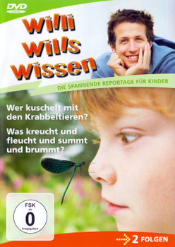 Willi Wills Wissen: Wer kuschelt mit den Krabbeltieren?