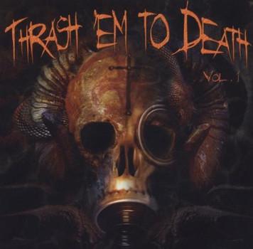 Various - Thrash 'Em to Death