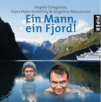 Ein Mann, ein Fjord!: Das Buch - Angelo Colagrossi