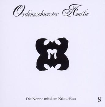 Ordensschwester Amelie - Trügerisch (08)