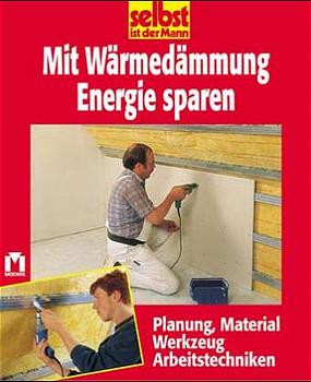 Mit Wärmedämmung Energie sparen