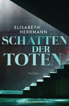 Schatten der Toten. Judith-Kepler-Roman 3 - Thriller - Elisabeth Herrmann  [Taschenbuch]