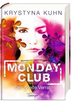 Monday Club: Band 2 - Der zweite Verrat [Gebundene Ausgabe]