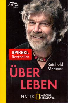 Über Leben - Reinhold Messner [Taschenbuch]