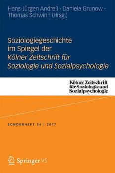 Soziologiegeschichte im Spiegel der Kölner Zeitschrift für Soziologie und Sozialpsychologie [Taschenbuch]
