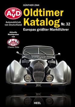 Oldtimer Katalog Nr. 32. Europas größter Marktführer - Günther Zink  [Taschenbuch]