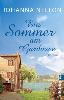 Ein Sommer am Gardasee. Roman - Johanna Nellon  [Taschenbuch]
