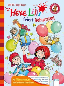 Hexe Lilli feiert Geburtstag. Der Bücherbär. Hexe Lilli für Erstleser. Mit Silbentrennung zum leichteren Lesenlernen: - KNISTER  [Gebundene Ausgabe]