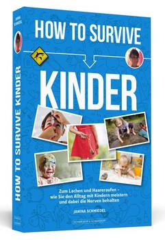How To Survive Kinder - Janina Schmiedel  [Taschenbuch]