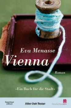 Vienna (Ausgabe Ein Buch für die Stadt 2018). Roman - Eva Menasse  [Taschenbuch]