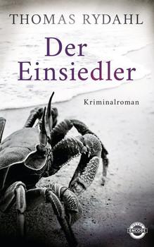 Der Einsiedler. Kriminalroman - Thomas Rydahl  [Gebundene Ausgabe]